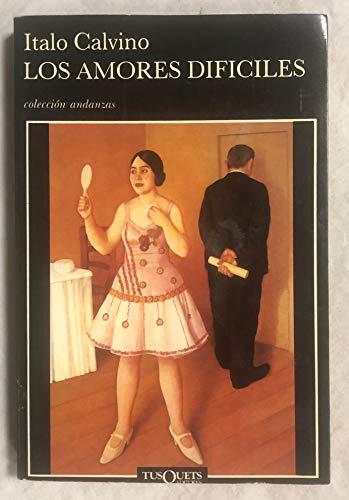 9788472231092: Los amores difíciles (.)
