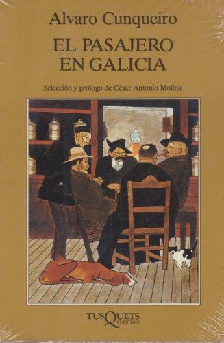 9788472231184: El pasajero en Galicia (Volumen Independiente)