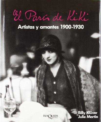9788472231306: El Paris De Kiki (Spanish Edition)