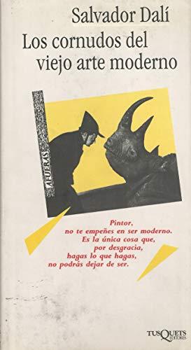 Cornudos del Viejo Arte Moderno, Los (Spanish Edition) (8472231577) by Dali, Salvador