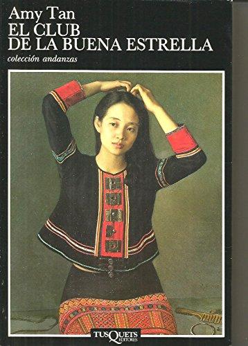 9788472231634: El Club De La Buena Estrella / The Joy Luck Club (Spanish Edition)