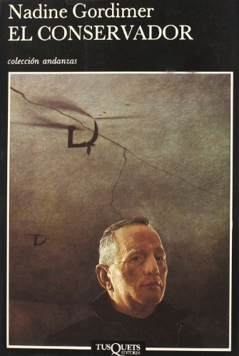 El Conservador (Spanish Edition) (8472232069) by Nadine Gordimer