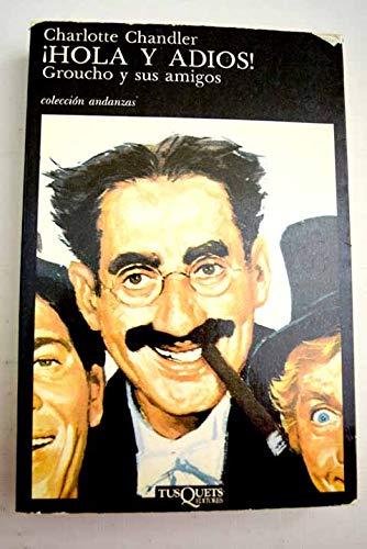 9788472232075: Hola Y Adios! Groucho Y Sus Amigos (Spanish Edition)