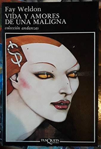 9788472232211: Vida Y Amores De Una Maligna/the Life and Loves of a She-Devil (Spanish Edition)