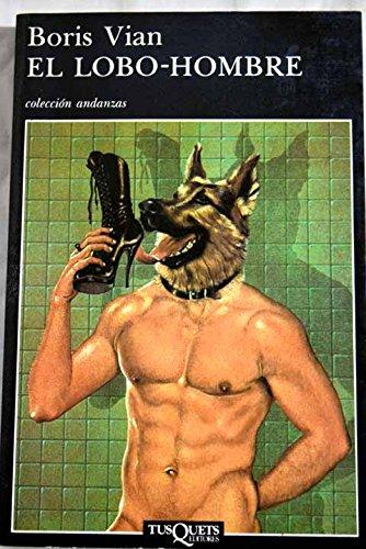 9788472232525: El Lobo-hombre (Spanish Edition)