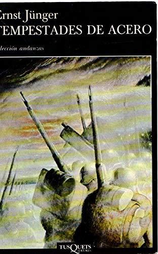Tempestades De Acero (Spanish Edition) (9788472232532) by Ernst Junger