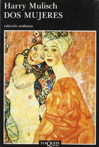 9788472232679: Dos mujeres (.)