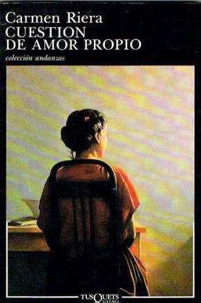 9788472232723: Cuestion De Amor Propio: Coleccion Andanzas (Spanish Edition)