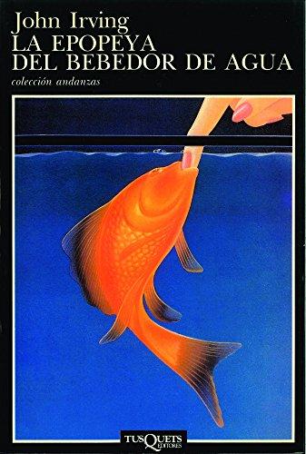 9788472232884: LA Epopeya Del Bebedor De Agua / The Water-Method Man (Spanish Edition)