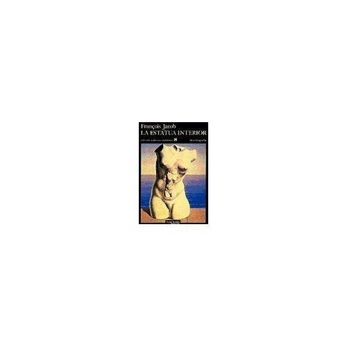 9788472232907: La Estatua Interior (Spanish Edition)