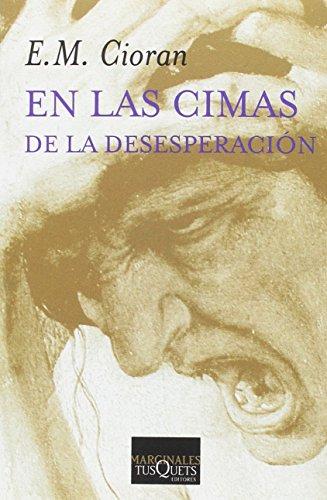 9788472232914: En Las Cimas de La Desesperacion (Spanish Edition)