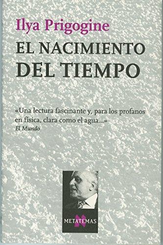 9788472232921: El Nacimiento Del Tiempo (Spanish Edition)