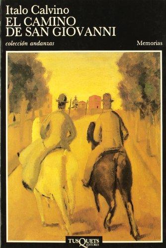 9788472232952: El camino de San Giovanni (Andanzas)
