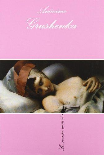 9788472233058: Grushenka (LA Sonrisa Vertical) (Spanish Edition)