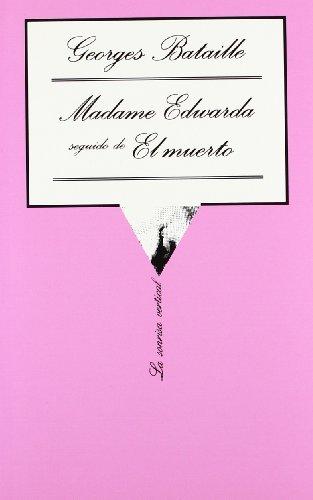 9788472233249: Madame Edwarda seguido de El muerto (.)