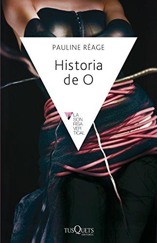 9788472233379: Historia De O / Story of O (La Sonrisa Vertical) (Spanish Edition)