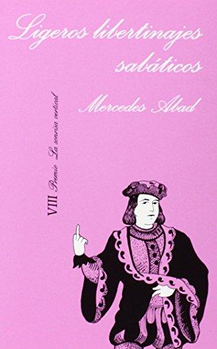 9788472233508: Ligeros libertinajes sabaticos (Coleccion de Erotica) (Spanish Edition)