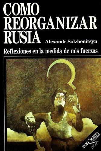 9788472233720: Como Reorganizar Rusia (Spanish Edition)