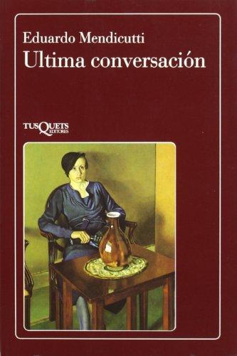 9788472233850: Ultima Conversacion (La flauta mágica) (Spanish Edition)