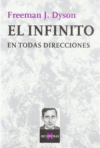 9788472233881: Infinito En Todas Direcciones, El (Spanish Edition)