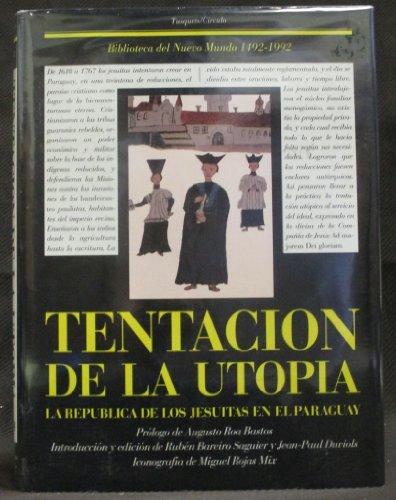 9788472233911: Tentacion de La Utopia ([Biblioteca del Nuevo Mundo 1492-1992]) (Spanish Edition)