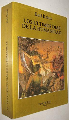 9788472233942: Los últimos días de la humanidad (Volumen Independiente)