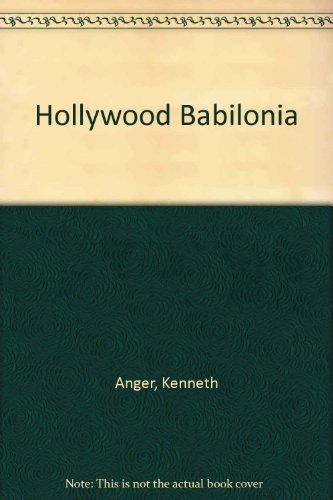 Hollywood Babilonia (Spanish Edition) (847223410X) by Kenneth Anger