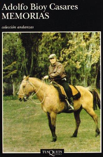 9788472234208: Memorias de Adolfo Bioy Casares (Coleccion Andanzas) (Spanish Edition)