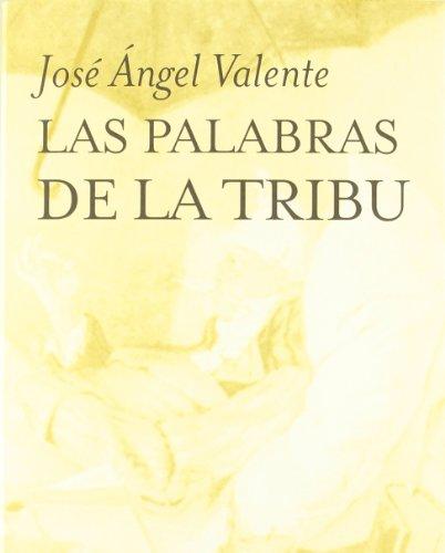 9788472234307: Las Palabras De La Tribu (Marginales) (Spanish Edition)