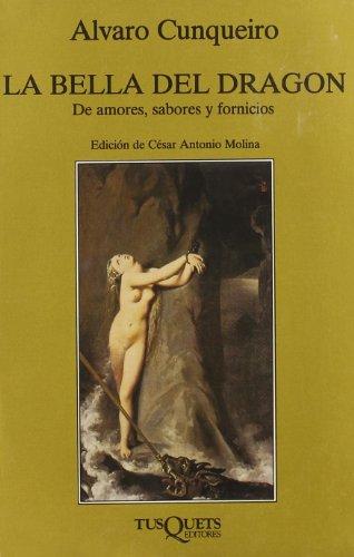 9788472234635: La bella del dragón (Volumen Independiente)
