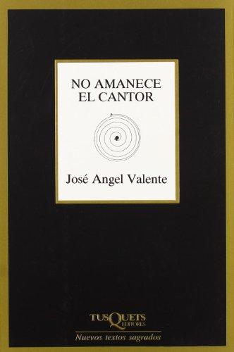 9788472234697: No Amanece El Cantor (Marginales) (Spanish Edition)