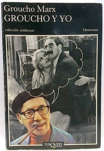 9788472234888: Groucho Y Yo (Spanish Edition)