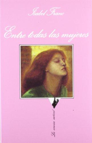 9788472234956: Entre todas las mujeres (La Sonrisa Vertical) (Spanish Edition)