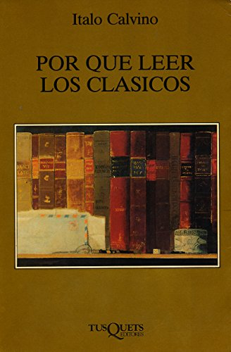 9788472234994: Por qué leer los clásicos (Volumen Independiente)