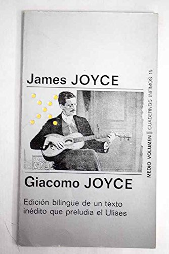 Giacomo Joyce / James Joyce (Spanish Edition): James Joyce