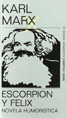 9788472235205: Escorpion Y Felix (Spanish Edition)