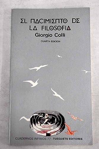 9788472235779: El nacimiento de la filosof�a (Cuadernos Infimos)