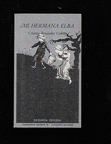 9788472235922: Mi Hermana Elba (Spanish Edition)