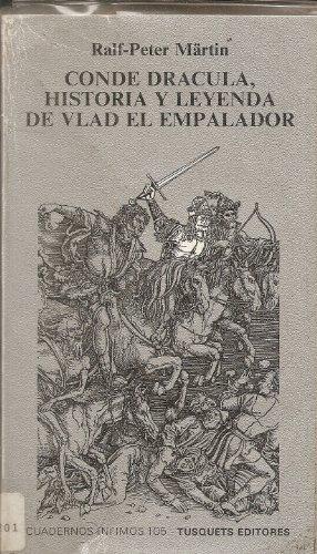 Los Dracula: Vlad Tepes, El Empalador Y: Martin, Ralf-Peter