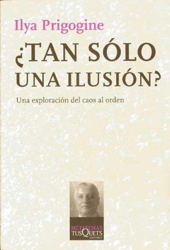 9788472236110: ¿Tan sólo una ilusión?: Una exploración del caos al orden (Metatemas)