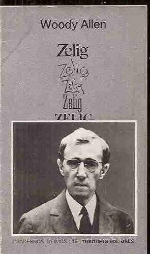 9788472236158: Zelig (Cuadernos Infimos)