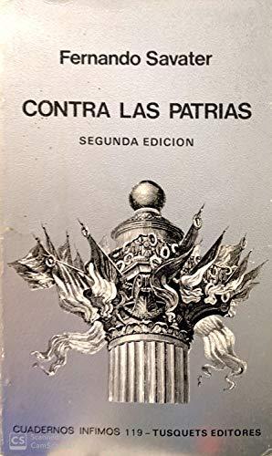 9788472236196: Contra Las Patrias (Cuadernos ínfimos) (Spanish Edition)