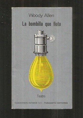 9788472236219: La Bombilla Que Flota / The Floating Light Bulb (Spanish Edition)