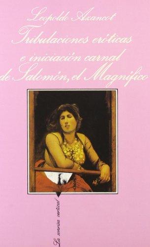Tribulaciones Eroticas E Iniciacion Carnal (La Sonrisa Vertical) (Spanish Edition): Leopoldo ...