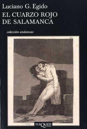 9788472236585: El cuarzo rojo de Salamanca (.)