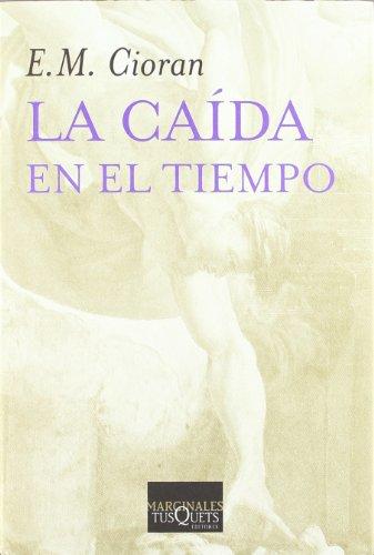 9788472236608: La Caida En El Tiempo (Spanish Edition)