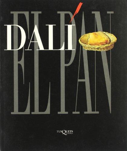 9788472236738: Dali: El Pan (Spanish Edition)