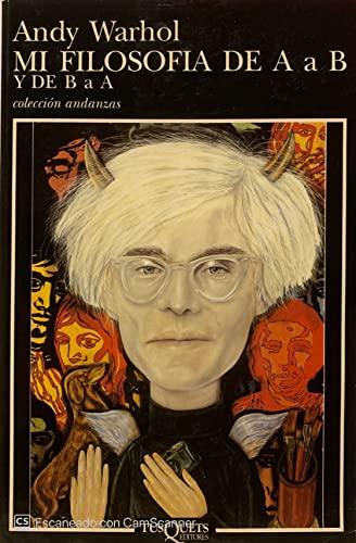 9788472236769: Mi Filosofia De A A B Y De B A A (Spanish Edition)