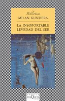 9788472236820: LA Insoportable Levedad Del Ser/the Unbearable Lightness of Being (Spanish Edition)