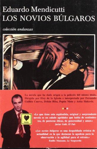 9788472236998: Los Novios Bulgaros/the Bulgarian Boyfriends (Colección Andanzas) (Colección Andanzas) (Colección Andanzas) (Spanish Edition)